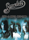 Smokie - Live At Disco 1975 - 1980