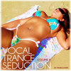 VA - Vocal Trance Seduction Vol.9 (2017)
