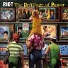 Riot - The Privilege Of Power (1990)
