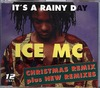 ICE  MC lt,s  A rainy Day