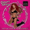 Ginger Likes... - Style over Substance (2017)