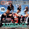 VA - Club Dance Ambience Vol.115 (2017)