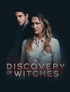 Открытие ведьм / A Discovery of Witches [S01-Финал] (2018)