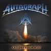 Autograph - Get Off Your Ass! [Japanese Edition] (2017)