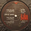 Dirty Mind - The Killer (Maxi Vinyl) 1990