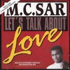 M.C. Sar - Let's Talk About Love (The Definition Mix)
